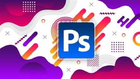 Learn Photoshop From Scratch Practically